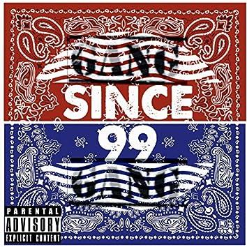 Since99 Gang Gang