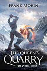 The Queen's Quarry (The Petralist Book 5) Kindle Edition