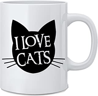 I Love Cats - Funny Cat Mug - White 11 Oz. Coffee Mug - Great Novelty Gift for Cat Lovers, Mom, Dad, Co-Worker, Boss and F...