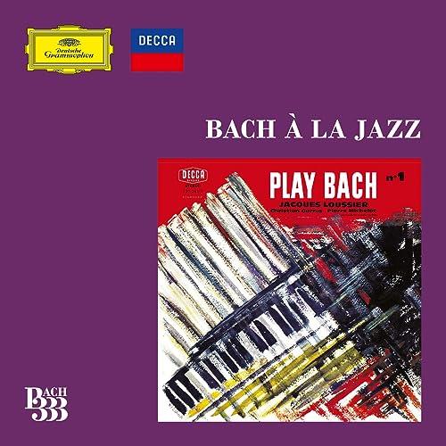 Bach 333: Bach à la Jazz