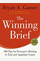 The Winning Brief: 100 Tips for Persuasive Briefing in Trial and Appellate Courts Hardcover
