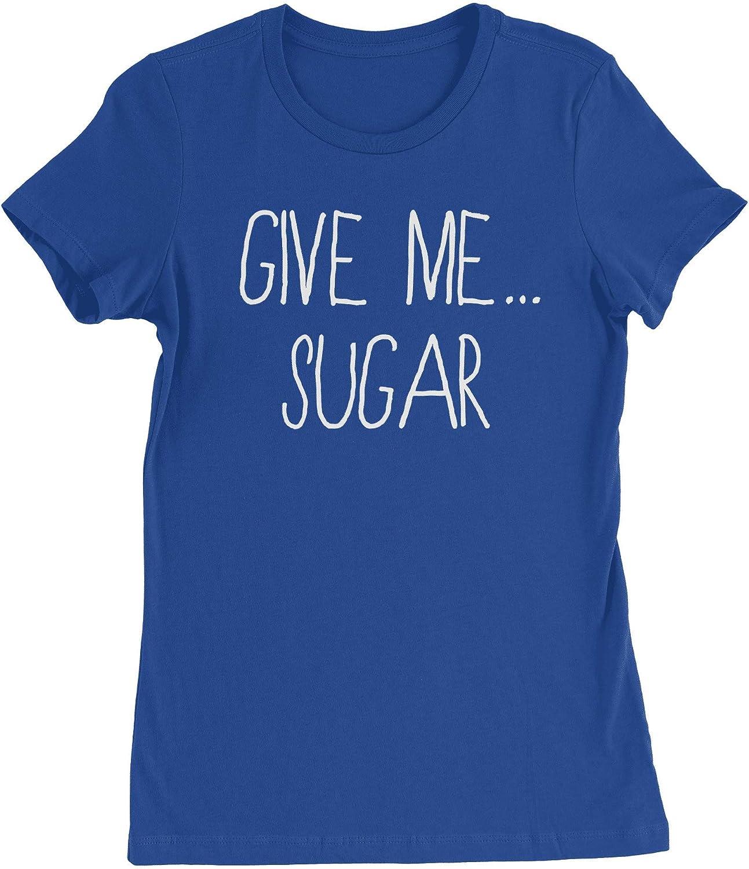 HARD EDGE DESIGN Women's Give Me Sugar T-Shirt