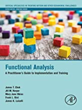 Functional Analysis: A Practitioner's Guide to Implementation and Training (Critical Specialties in Treating Autism and other Behavioral Challenges)