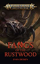 Fangs of the Rustwood (Warhammer Age of Sigmar)