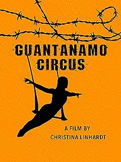 Guantanamo Circus