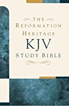 The Reformation Heritage KJV Study Bible
