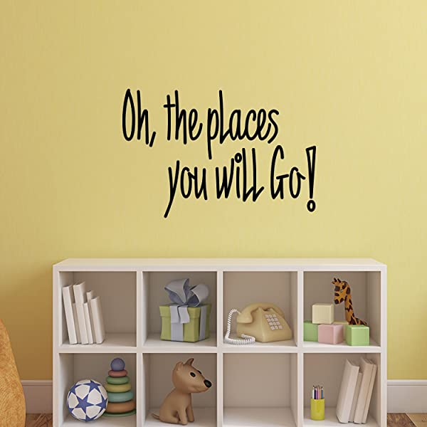 Oh The Places You Will Go Dr Seuss Quotes Vinyl Wall Art Stickers 20 X 30 Kids Room Wall Decor Cute Vinyl Sticker Decals Boys Girls Nursery Room Decorations Vinyl Sticker