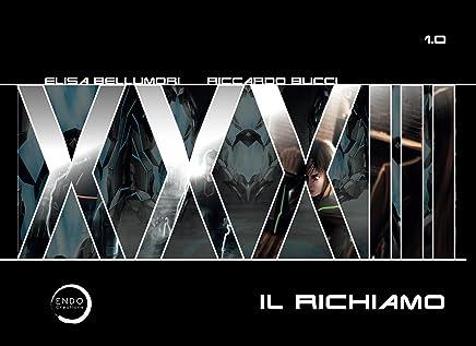XXXIII: Volume 1 - Il Richiamo