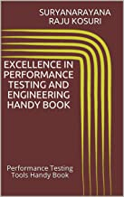 Excellence in Performance Testing and Engineering Handy Book: Performance Testing Tools Handy Book