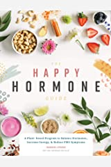 The Happy Hormone Guide Kindle Edition