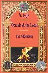 Octavio & the Lotus - The Addendum (Dougie & Petunia) (Volume 1) Paperback