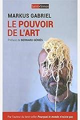 LE POUVOIR DE L'ART Paperback