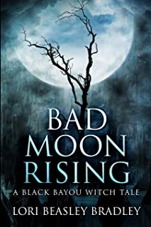 Bad Moon Rising: Large Print Edition