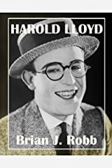 Harold Lloyd (Silent Clowns Book 2) (English Edition) eBook Kindle