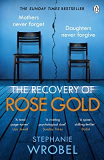 The Recovery of Rose Gold: The gripping must-read Richard & Judy thriller and Sunday Times bestseller