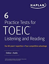 6 Practice Tests for TOEIC Listening and Reading: Online + Audio (Kaplan Test Prep)