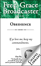 Free Grace Broadcaster - Issue 232 - Obedience