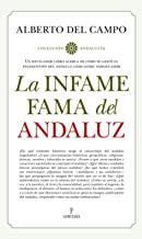 La infame fama del andaluz (Andalucía)
