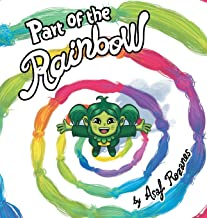 Part Of The Rainbow: (Childrens books about Diversity/Equality/Discrimination/Acceptance/Colors Picture Books, Preschool Books, Ages 3 5, Baby Books, ... Kindergarten Books, Ages 4 8) (Mindful Mia)