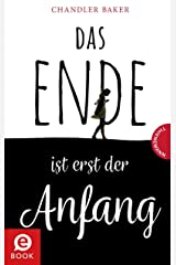 Das Ende ist erst der Anfang (German Edition) Kindle Edition