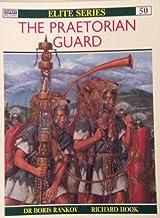 (The Praetorian Guard (Elite)) [By: Rankov, Boris] [Jan, 1994]