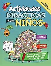 Actividades Didácticas para Niños: Juegos y Actividades para niños de entre 3 a 5 años de edad (Spanish Edition)