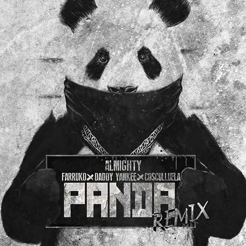 Panda (Remix) [feat. Daddy Yankee, Cosculluela & Farruko] [Explicit