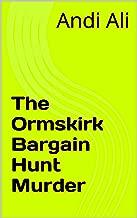 The Ormskirk Bargain Hunt Murder: An Inspector McGowan Short Murder Mystery
