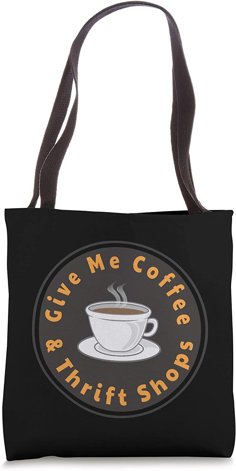 Give Me Coffee & Thrift Shops - Thrifting Lover Tote Bag