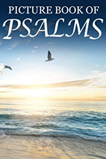 Picture Book of Psalms: For Seniors with Dementia [Large Print Bible Verse Picture Books] (Dementia Activities for Seniors- Bible Verse Picture Books)