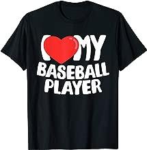 I Love My Baseball Player T-Shirt