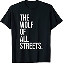 The Wolf Of All Streets T-Shirt Ballers Hustlers Make Money