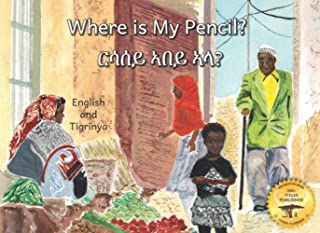 Where is My Pencil?: Lost In An Ethiopian Market in Tigrinya and English