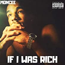 If I Was Rich [Explicit]
