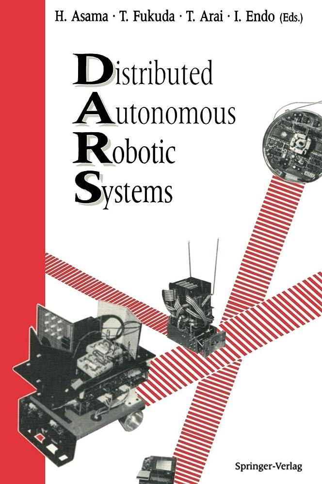 カプセル聖人明確にDistributed Autonomous Robotic Systems