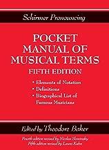 Schirmer Pronouncing Pocket Manual of Musical Terms