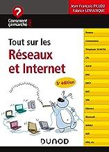 Livres Tout sur les réseaux et Internet - 5e éd. PDF