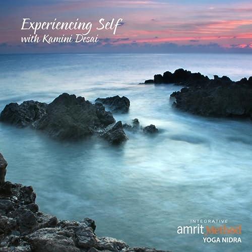 Experiencing Self: A Yoga Nidra Turiya Meditation de Kamini ...