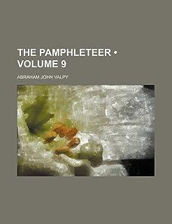 The Pamphleteer (Volume 9 )