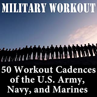 50 Workout Cadences of the U.S. Army, Navy, and Marines