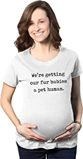 Maternity We're Getting Our Fur Babies A Pet Human Cute Dog Baby Announcement