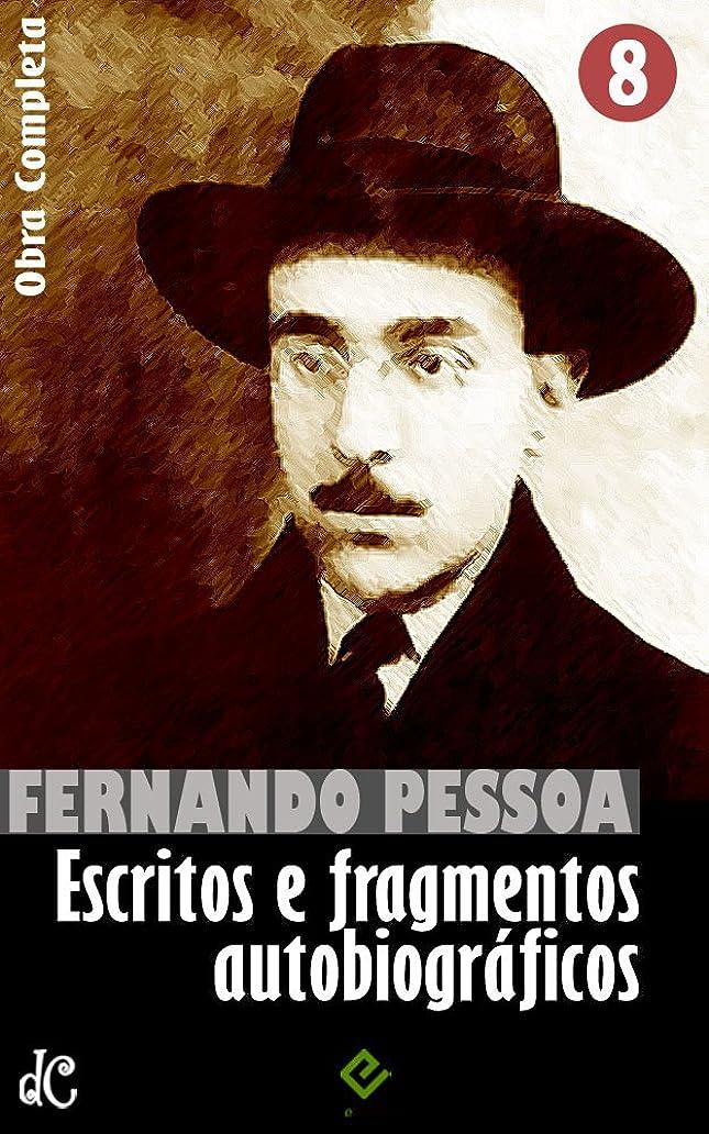 おびえた積極的に前Obra Completa de Fernando Pessoa VIII: Escritos e fragmentos autobiográficos (Edi??o Definitiva) (Portuguese Edition)