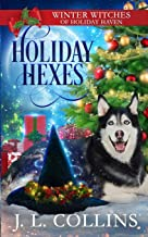 Holiday Hexes: A Christmas Paranormal Cozy Mystery