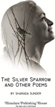 The Silver Sparrow and Other Poems