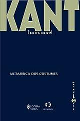 Metafísica dos costumes - Parte I e II (Pensamento humano) eBook Kindle