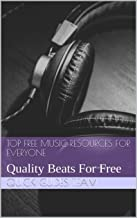TOP FREE MUSIC RESOURCES FOR EVERYONE: Quality Beats For Free