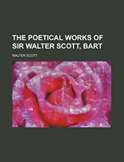 The Poetical Works of Sir Walter Scott, Bart (Volume 8)