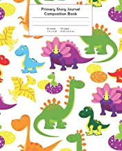 Primary Story Journal Composition Book: Cartoon Dinosaurs Notebook Grade Level K-2 Draw and Write, Early Childhood to Kindergarten (Primary Story Journals)