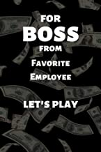 Gift for Boss: Favorite Employee. Let's Play. Funny Book Perfect as a Gift for the Boss! (English Edition)