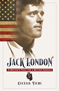 Jack London, Enhanced Ebook: A Writer's Fight for a Better America
